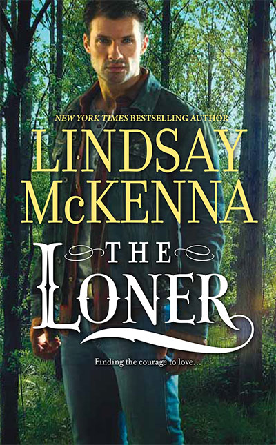 THE LONER is The Wyoming Series in HQN, features an ex-SEAL and a scrappy woman deputy sheriff who are in danger as they track two escape murderers.