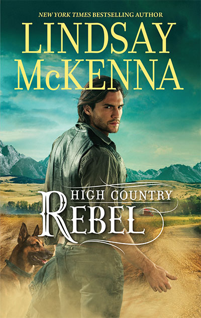 High Country Rebel, HQN, by Lindsay McKenna