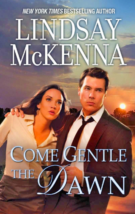 Come Gentle the Dawn by Lindsay McKenna incorporates some of her experiences as a volunteer fire fighter.