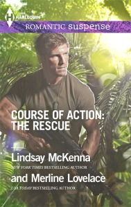Course of Action: The Rescue, is book 2 of Merline Lovelace and my series about black ops heroes!