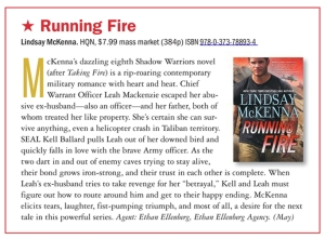 RUNNING FIRE received the vaunted and rare red star (starred) review from Publisher's Weekly Magazine.  That's akin to an actor winning an Oscar.