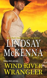 Wind River Wrangler by Lindsay McKenna is Book 1 of her new series:  Wind River Valley!  Pub. date: 10.25.16.  Pre-order now!
